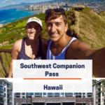 Southwest companion pass - hawaii
