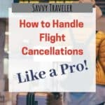 image of ladies in airport with text overlay how to handle flight cancellations