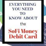 SoFi Money everything you need to know