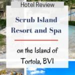 imags of caribbean hotel with text overlay scrub island resort tortola, bvi