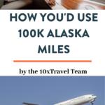 alaska miles how to use 100k
