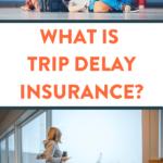 trip delay insurance