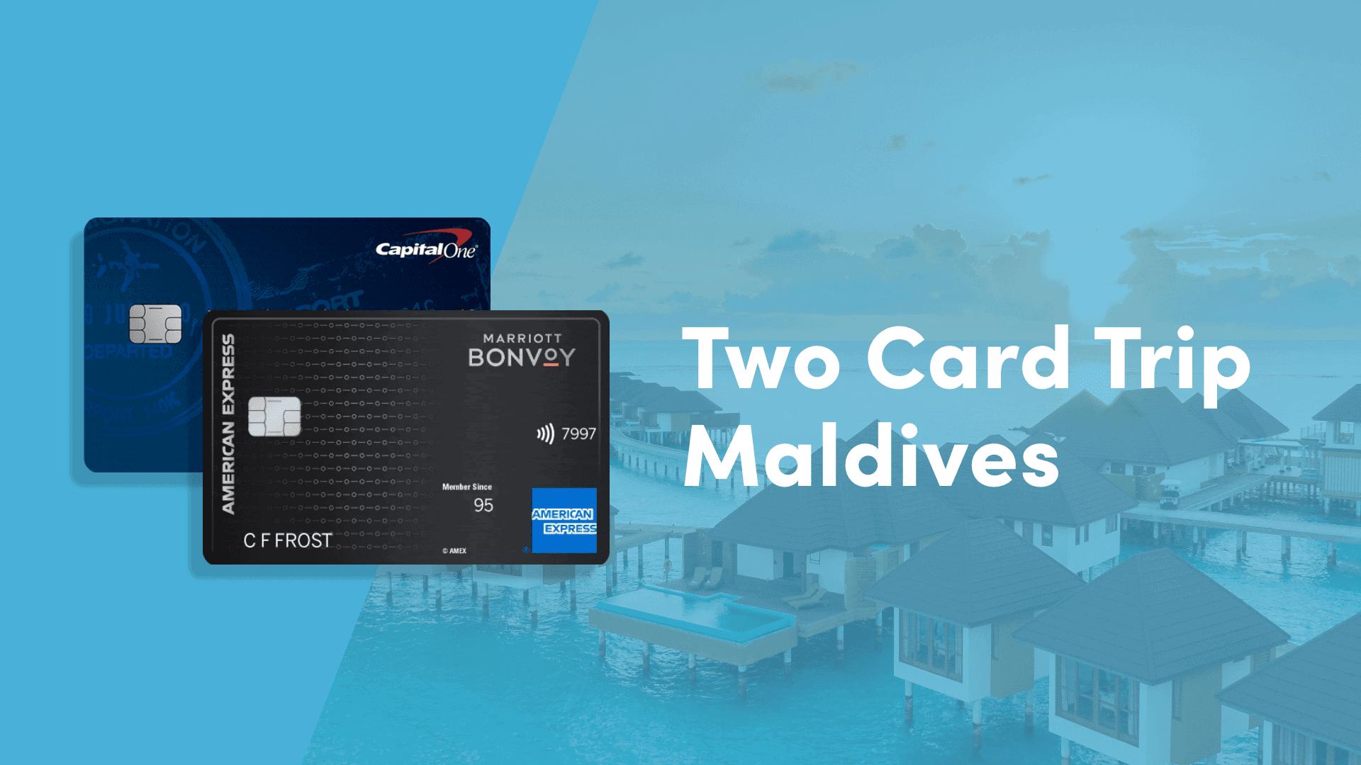 Two_Card_Trip_Maldives