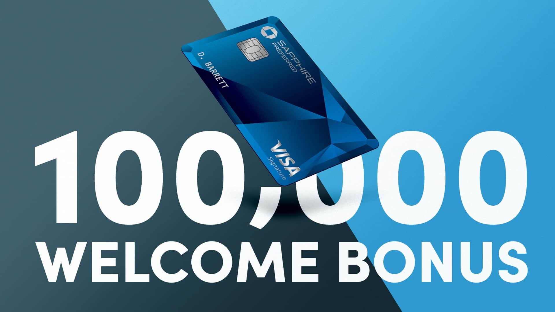 chase sapphire preferred 100k bonus