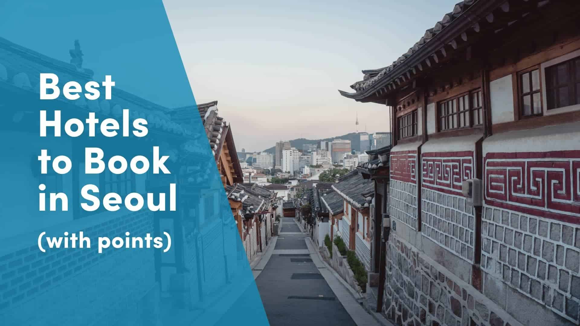 Seoul using points and miles