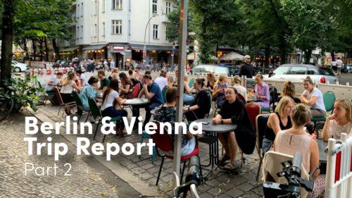 Berlin_Vienna_Trip_Report_–_2